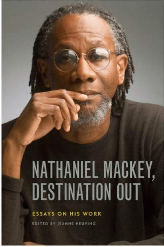 Jeanne Heuving on Nate Mackey Destination Out