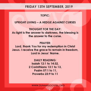 Seeds of Destiny 13 September 2019 - UPRIGHT LIVING – A HEDGE AGAINST CURSES