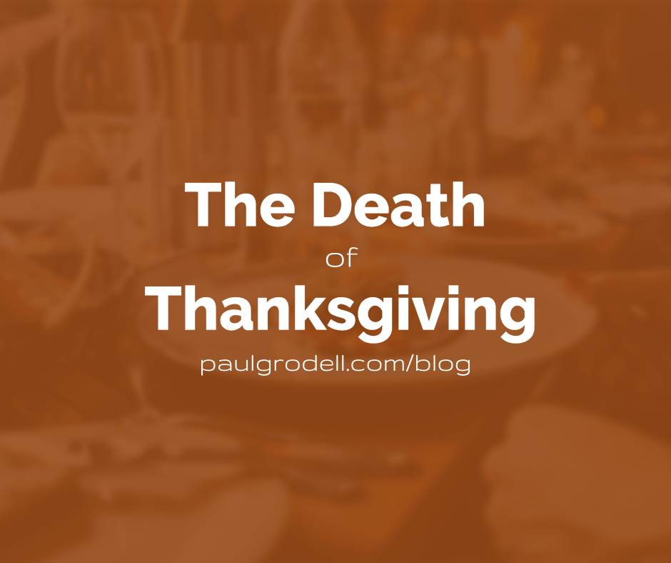 the Death of thanksgiving
