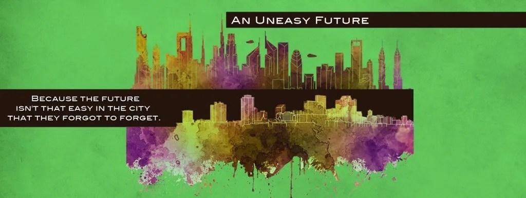 Uneasy future banner