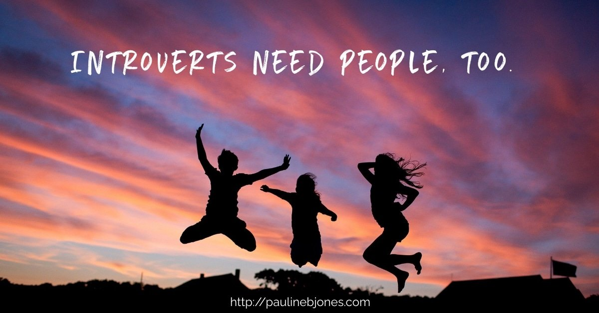 Introverts need people too