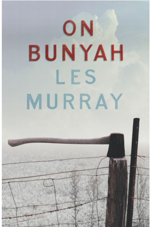 Les Murray's book On Bunyah