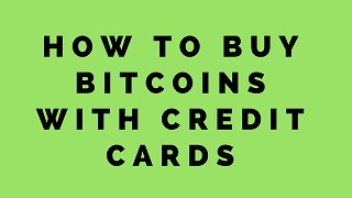 how-to-buy-bitcoins-with-credit-cards
