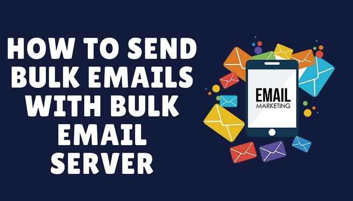 how to send bulk emails with bulk email servers
