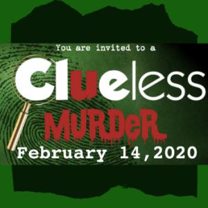 2020 Clueless Murder Mystery Dinner Ticket