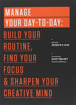 manage your day to day