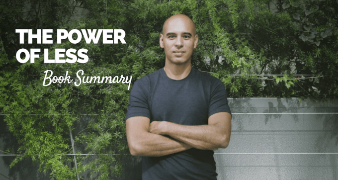 The Power of Less Book Summary and PDF