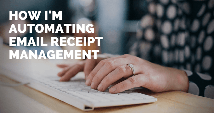 how im automating email receipt management