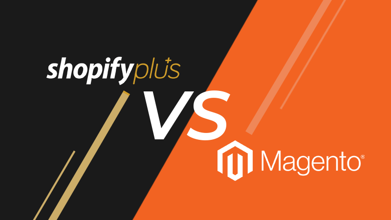 Magento 2 Commerce vs Shopify Plus