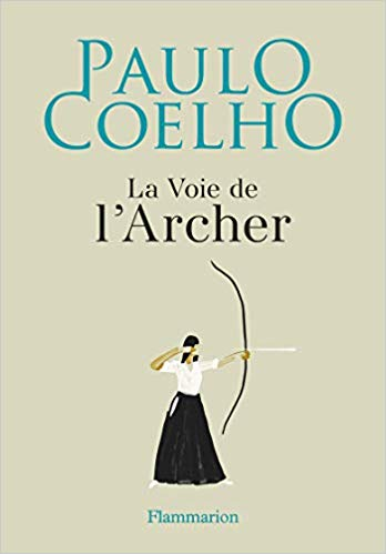 La voie de l'Archer (Illustré)
