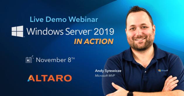 Altaro_-_live_Demo_Webinar_-_Windows_Server_2019_In_Action_-1200x628-no-cta[1]