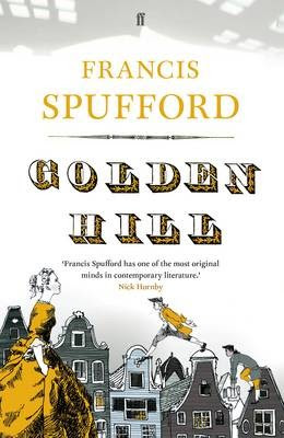 Image result for golden hill francis spufford