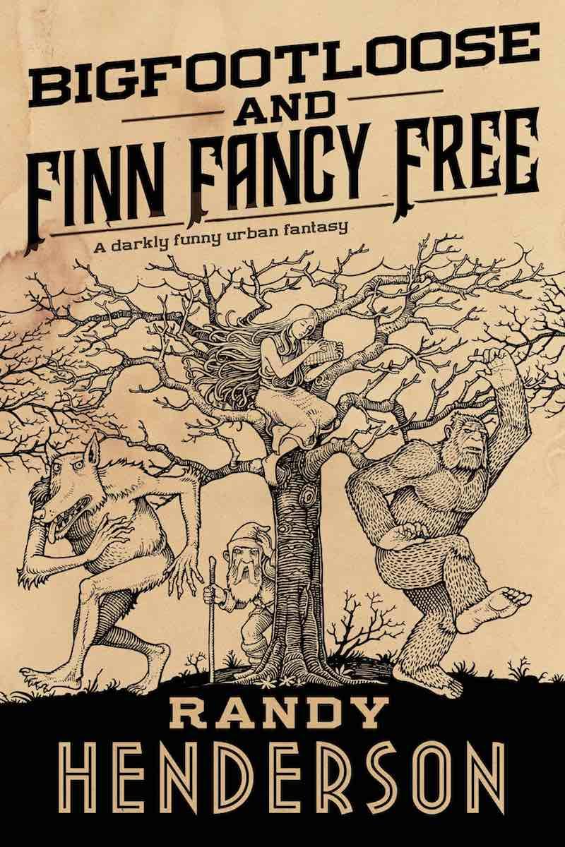 Randy Henderson Bigfootloose And Finn Fancy Free Finn Fancy Necromancy cover