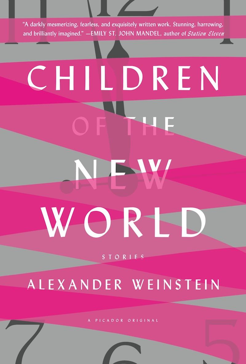 alexander-weinstein-children-of-the-new-world-cover