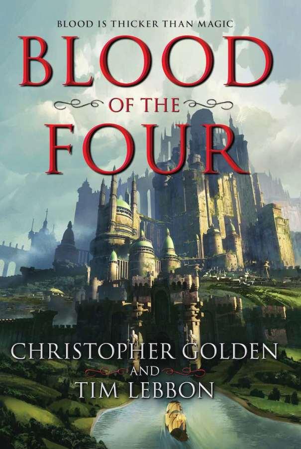 Christopher Golden Tim Lebbon Blood Of The Four