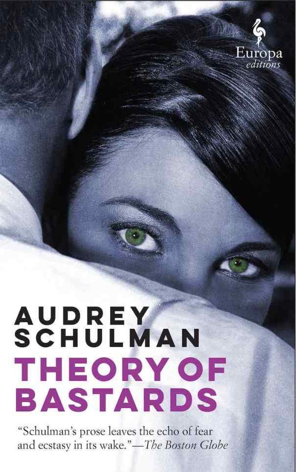 Audrey Schulman A Theory Of Bastards
