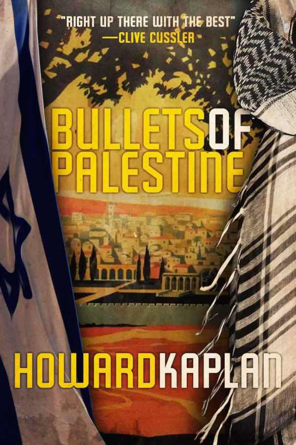 Howard Kaplan The Damascus Cover Bullets Of Palestine The Spy's Gamble