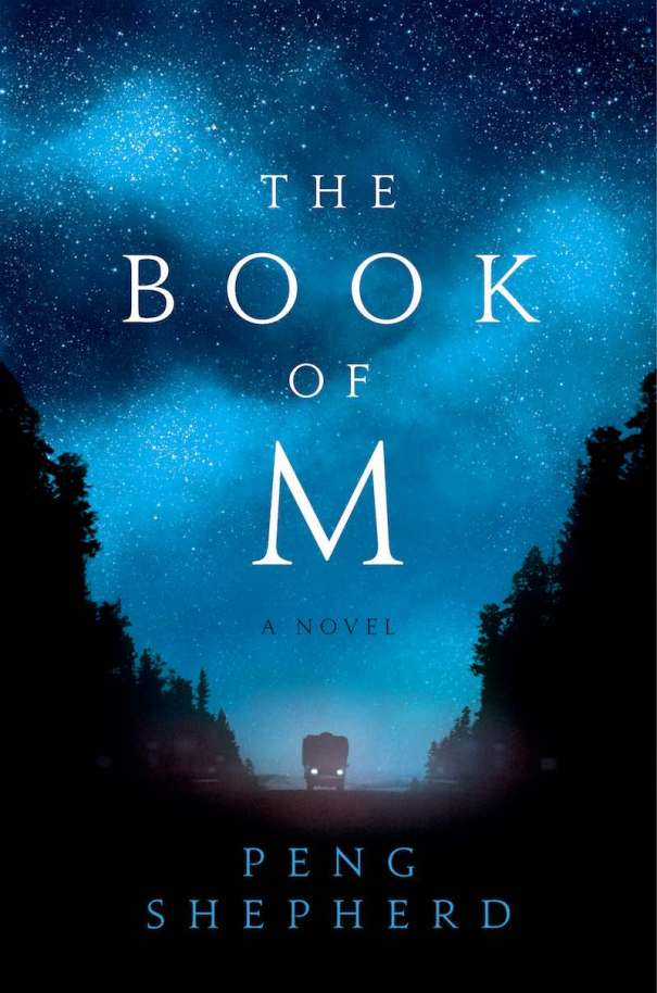 Peng Shepherd The Book Of M