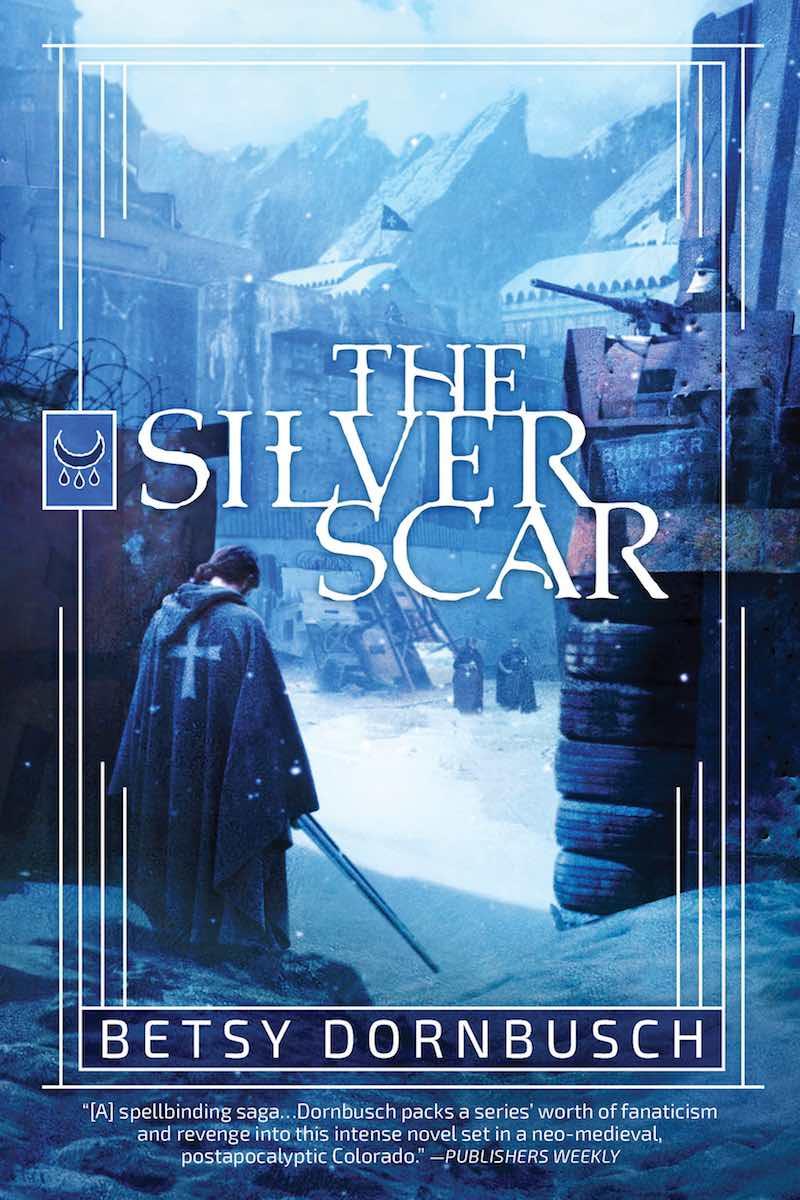 Betsy Dornbusch The Silver Scar
