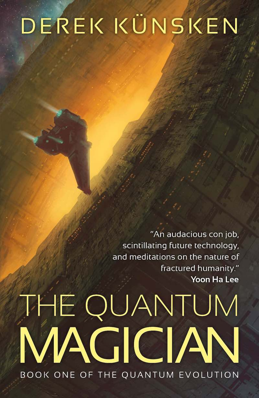 Derek Kunsken The Quantum Evolution The Quantum Magician