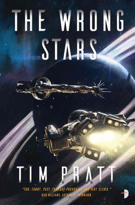 Tim Pratt Axiom The Wrong Stars The Dreaming Stars