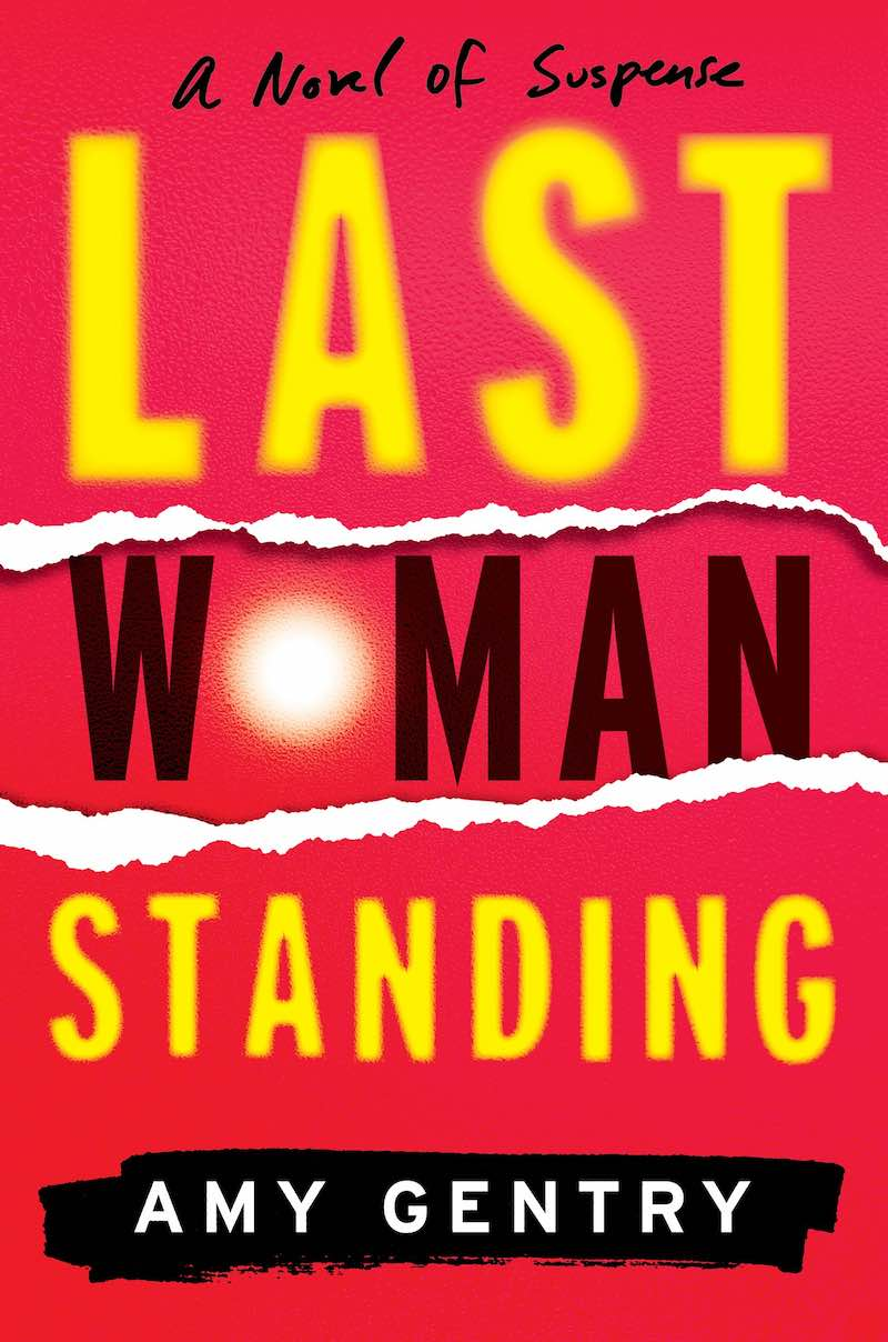 Amy Gentry Last Woman Standing
