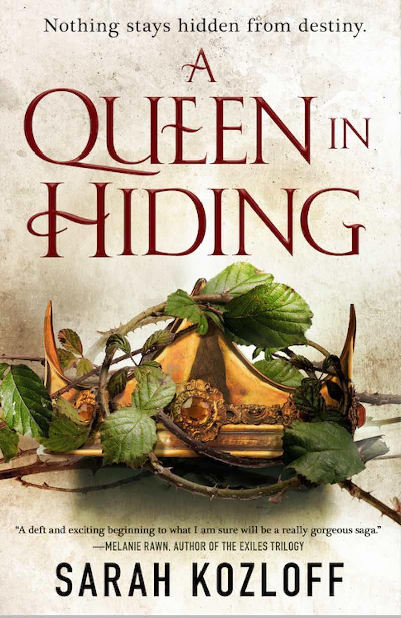 Sarah Kozloff A Queen In Hiding Nine Realms The Cerulean Queen