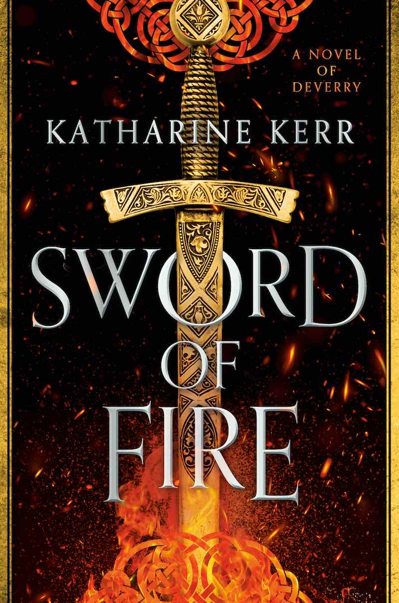 Katharine Kerr Sword Of Fire Deverry The Justice War