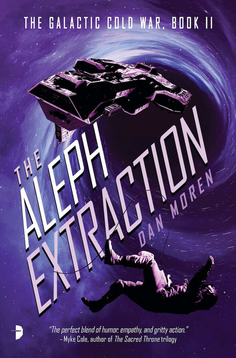Dan Moren The Aleph Extraction The Galactic Cold War