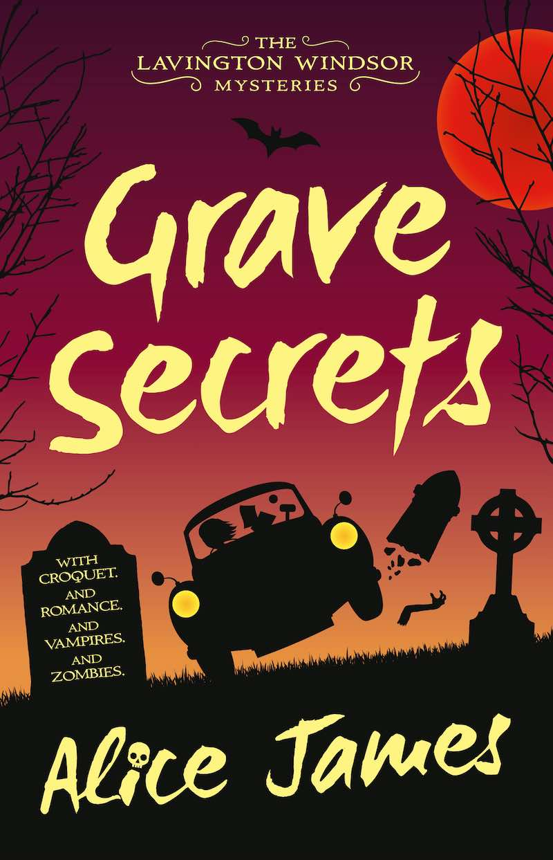 Alice James Grave Secrets The Lavington Windsor Mysteries