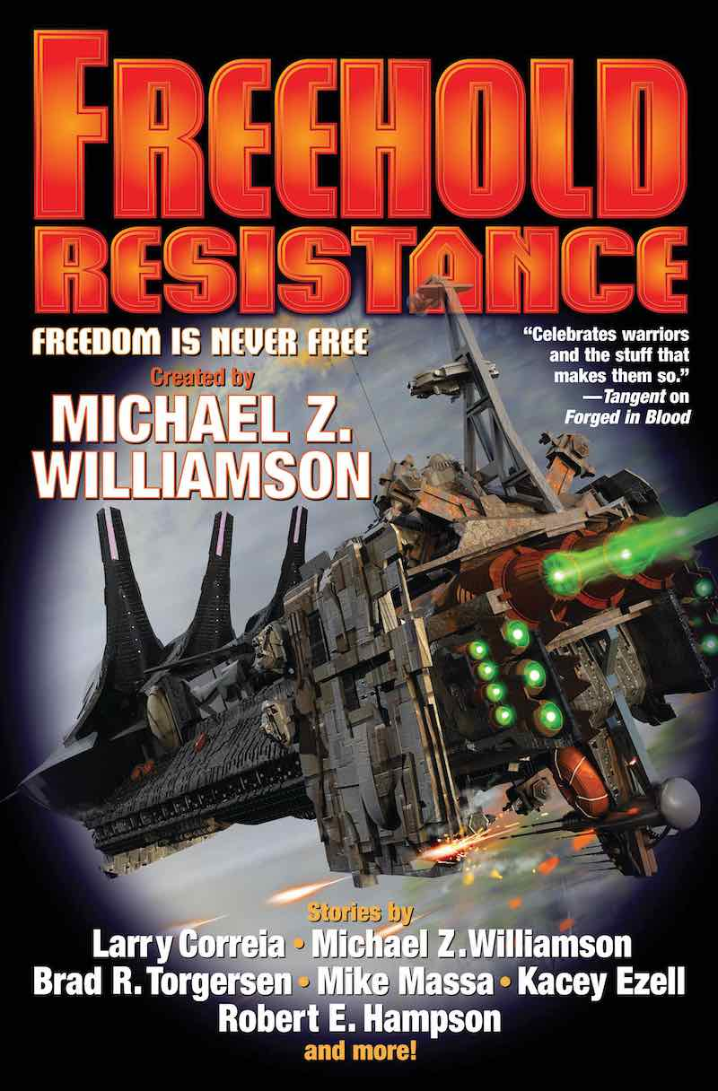 Michael Z. Williamson Freehold Resistance