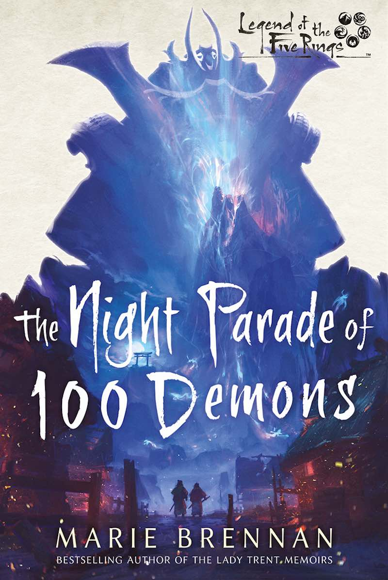 Marie Brennan The Night Parade Of 100 Demons Legend Of The Five Rings