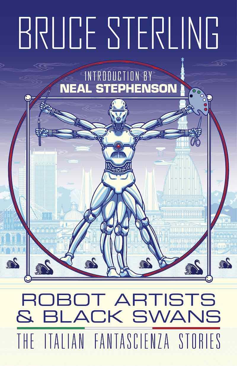 Bruce Sterling Robot Artists & Black Swans