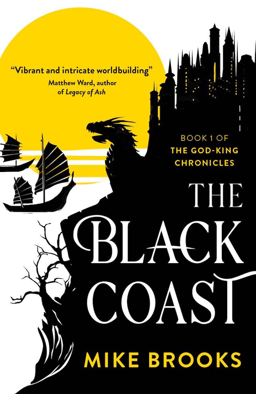Mike Brooks The Black Coast The God-King Chronicles