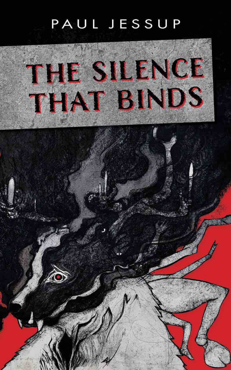 Paul Jessup The Silence That Binds