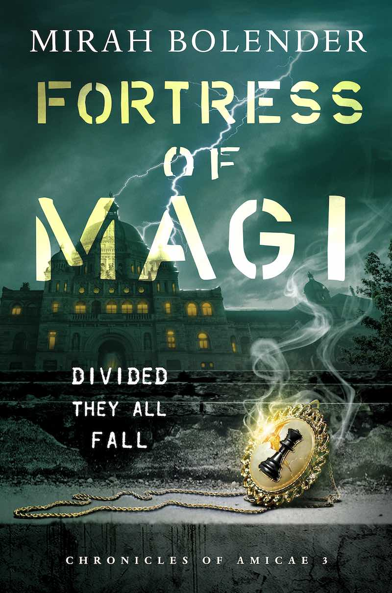 Mirah Bolender Fortress Of Magi Chronicles Of Amicae City Of Broken Magic The Monstrous Citadel
