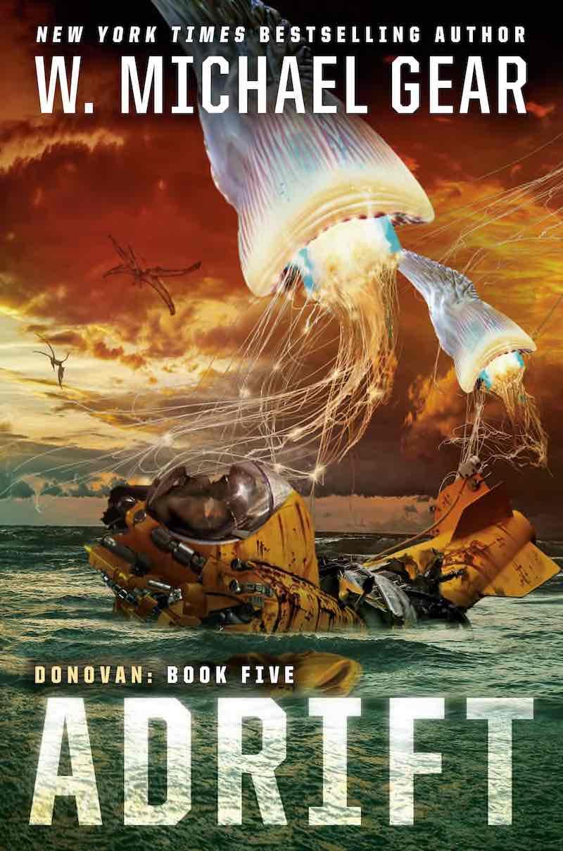 W. Michael Gear Adrift Unreconciled Pariah Outpost Abandoned Donovan