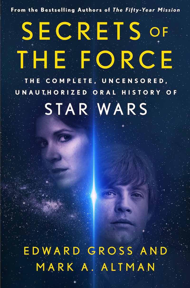 Mark A. Altman Secrets Of The Force Star Wars