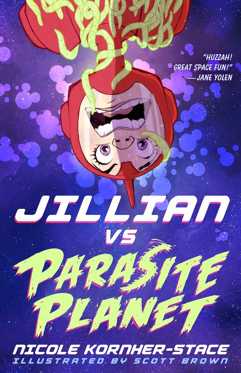 Nicole Kornher-Stace Scott Brown Jillian Vs. Parasite Planet