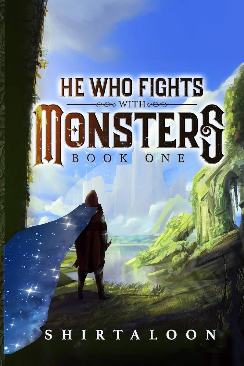 Shirtaloon He Who Fights With Monsters Book Two