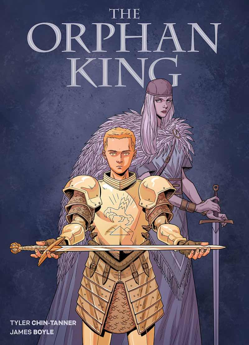 Tyler Chin-Tanner James Boyle The Orphan King