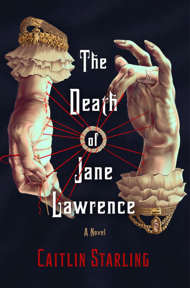 Caitlin Starling The Death Of Jane Lawrence