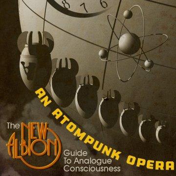 Analogue Consciousness New Albion Atompunk