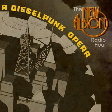 new albion dieselpunk opera