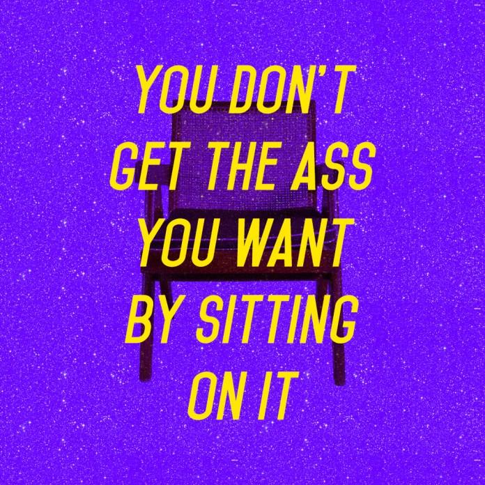 get the ass