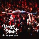 James Blunt lanza 'I'll Be Your Man' como nuevo single