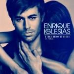 Enrique Iglesias estrena 'I Like How It Feels', su nuevo single junto a Pitbull