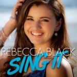 Rebecca Black estrena su nuevo single 'Sing It'