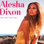 Alesha Dixon ya tiene videoclip para 'The Way We Are'