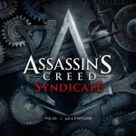 Análisis – Assassin's Creed Syndicate